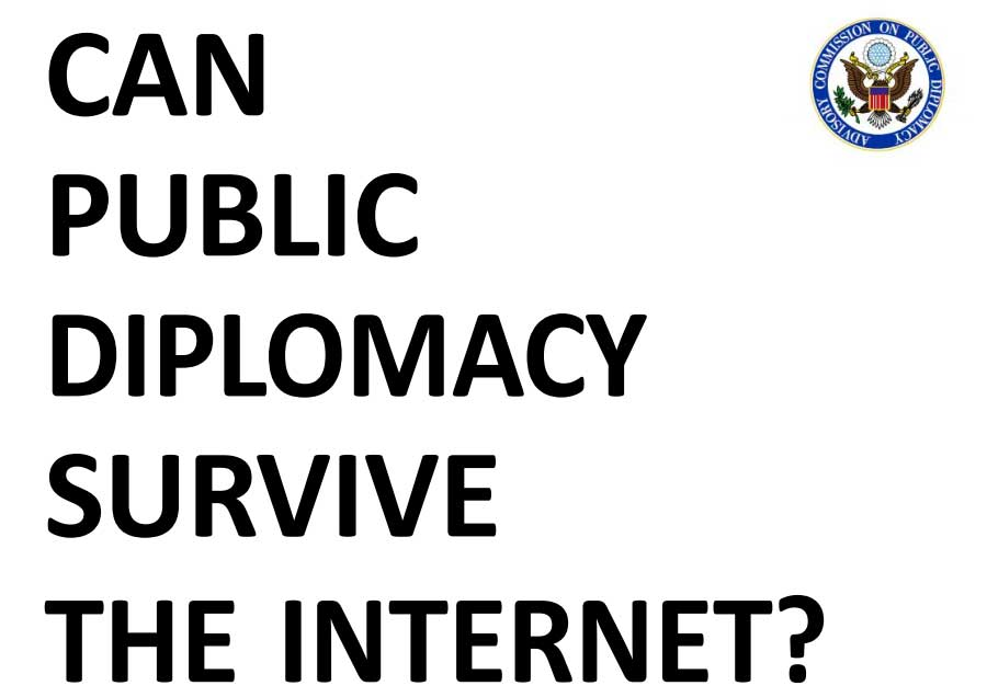 CAN DIPLOMACY SURVIVE INTERNET