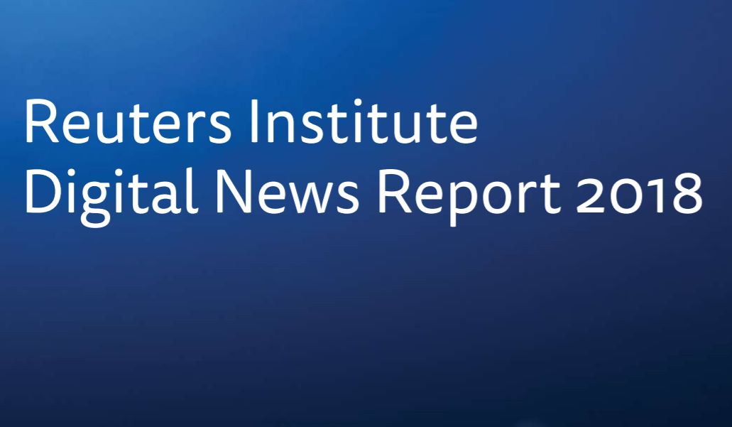 Reuters Digital News Report 2018